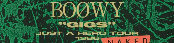 """GIGS"" JUST A HERO TOUR 1986 NAKED"